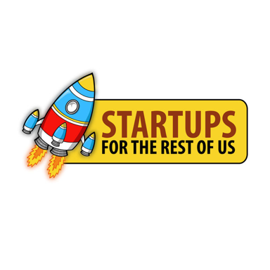 Startups for the<br /> Rest of Us